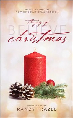 Believe: The Joy of Christmas (NIV)   -     Edited By: Randy Frazee     By: Edited by Randy Frazee