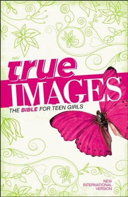 NIV True Images: The Bible for Teen Girls  -
