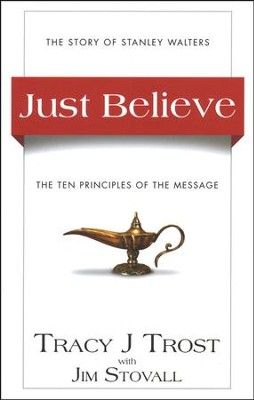 Just Believe  -     By: Tracy Trost