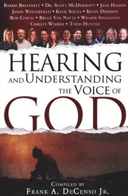 Hearing and Understanding the Voice of God  -     By: Frank A. DeCenso