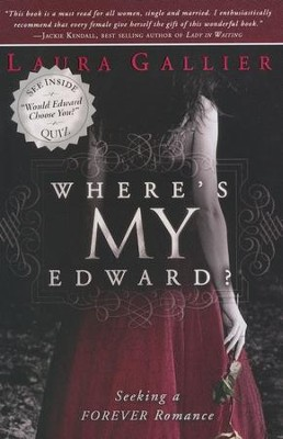 Where's My Edward?: Seeking A Twilight Romance  -     By: Laura Gallier
