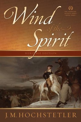 Wind of the Spirit, American Patriot Series #3 (rpkgd)   -     By: J.M. Hochstetler
