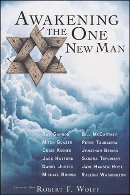 Awakening the One New Man  -     By: Robert F. Wolff