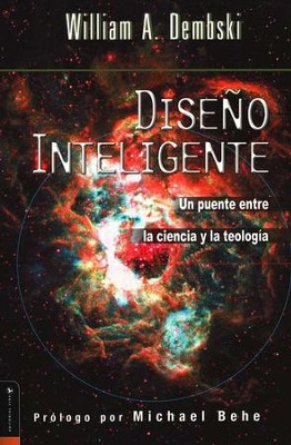 Dise&#241o Inteligente  (Intelligent Design)  -     By: William A. Dembski