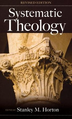 Systematic Theology, Revised Edition  -     By: Stanley M. Horton