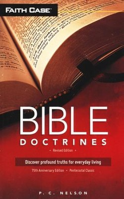 Bible Doctrines, Revised 75 Anniversary Edition  -     By: P.C. Nelson