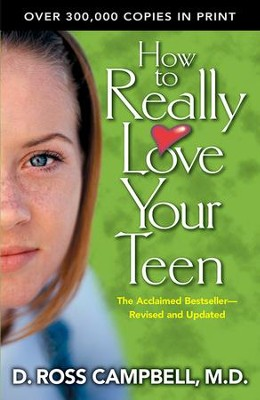 How to Really Love Your Teen  - Slightly Imperfect  -