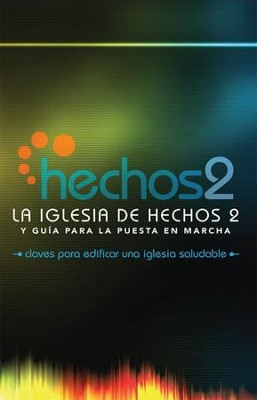 La Iglesia de Hechos 2  (The Acts 2 Church)  -     By: Alton Garrison