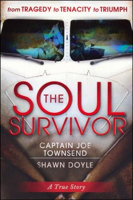 Soul Survivor  -     By: Captain Joseph Townsend, Shawn Doyle