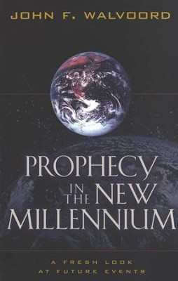 Prophecy in the New Millennium   -     By: John F. Walvoord