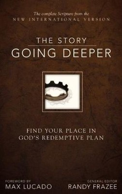 The Story: NIV Going Deeper: Find Your Place in God's Redemptive Plan  -     By: Randy Frazee