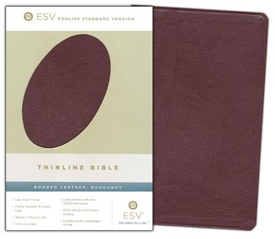 ESV Thinline Bible, Bonded leather, Burgundy   -     By: Bible