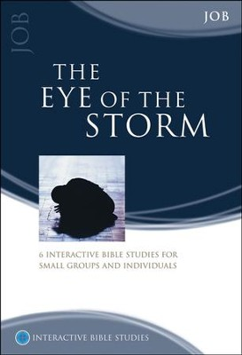 The Eye Of The Storm (Job)  -     By: Bryson Smith