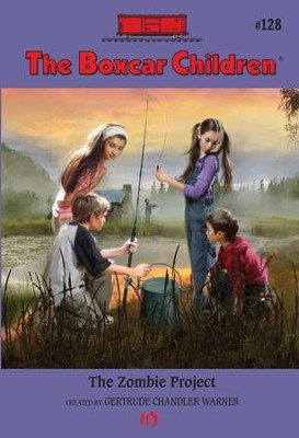 The Zombie Project - eBook  -     By: Gertrude Chandler Warner     Illustrated By: Robert Papp