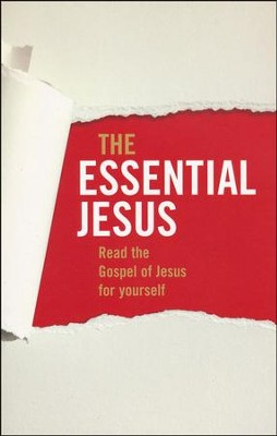 The Essential Jesus  -     Edited By: Tony Payne     By: Tony Payne(Ed.)
