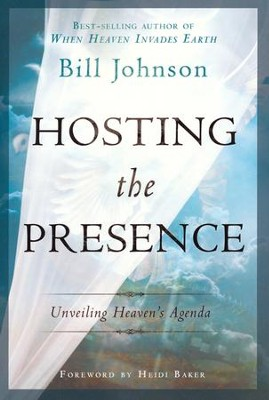 Hosting the Presence: Unveiling Heaven's Agenda - Slightly Imperfect  -     By: Bill Johnson
