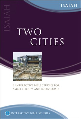 Two Cities (Isaiah)  -     By: Andrew Reid, Karen Morris