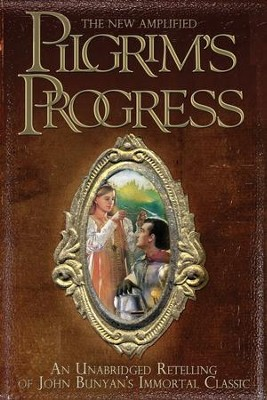 New Amplified Pilgrims Progress, The Unabridged  - Slightly Imperfect  -     By: Jim Pappas