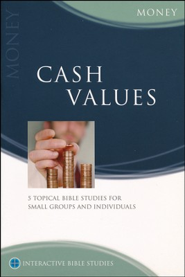 Cash Values (Money)  -     By: Tony Payne