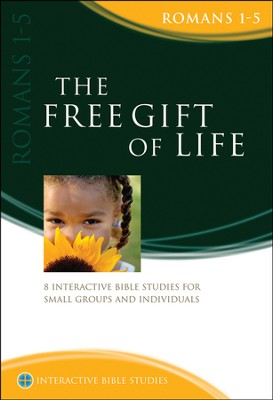 The Free Gift Of Life (Romans 1-5)  -     By: Gordon Cheng