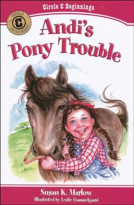 #1: Andi's Pony Trouble   -     By: Susan Marlow