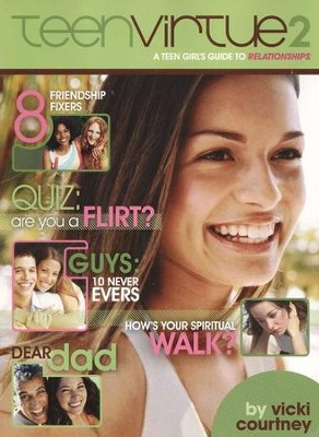 TeenVirtue 2: A Teen Girl's Guide to Relationships  -     By: Vicki Courtney