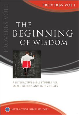 The Beginning Of Wisdom (Proverbs)  -     By: Joshua Ng