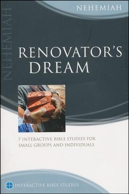 Nehemiah: Renovator's Dream   -