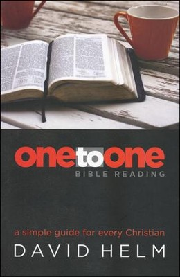 One-To-One Bible Reading  -     By: David Helm