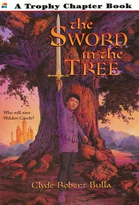 The Sword in the Tree   -     By: Clyde Robert Bulla