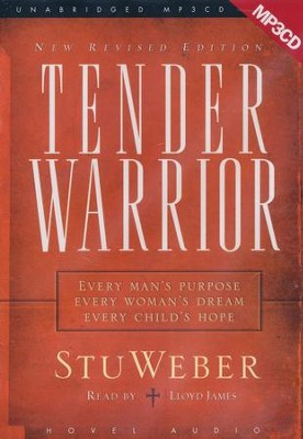 Tender Warrior:Updated and Revised - audiobook on MP3   -     By: Stu Weber