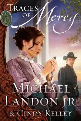 Traces of Mercy: A Novel - eBook  -     By: Michael Landon Jr., Cindy Kelley