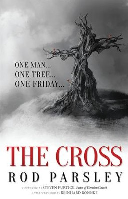 The Cross: One Man. One Tree. One Friday. - eBook  -     By: Rod Parsley