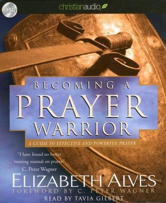 Becoming A Prayer Warrior Unabridged Audiobook on CD  -     By: Elizabeth Alves