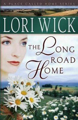 The Long Road Home - eBook  -     By: Lori Wick