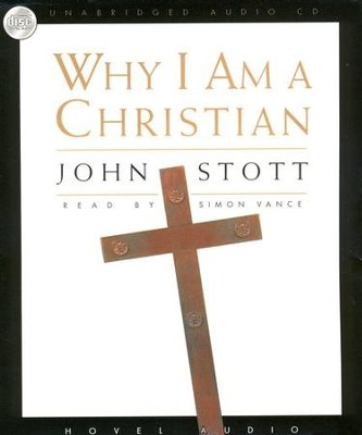 Why I am a Christian - audiobook on CD  -     By: John Stott