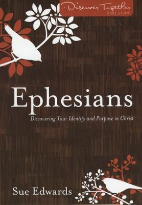 Ephesians: Discover Together Bible Study   -     By: Sue Edwards