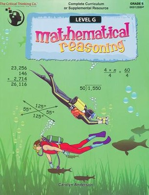 Mathematical Reasoning Level G (Grade 6)   -     By: Carolyn Anderson