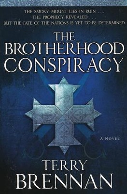The Brotherhood Conspiracy  -     By: Terry Brennen