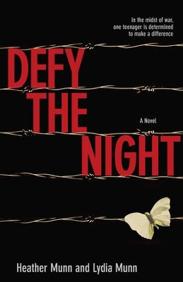Defy the Night    -     By: Heather Munn