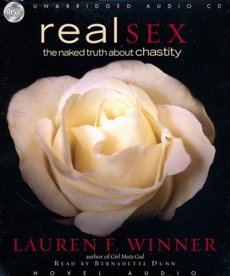 Real Sex:The Naked Truth about Chastity - audiobook on CD  -     By: Lauren F. Winner