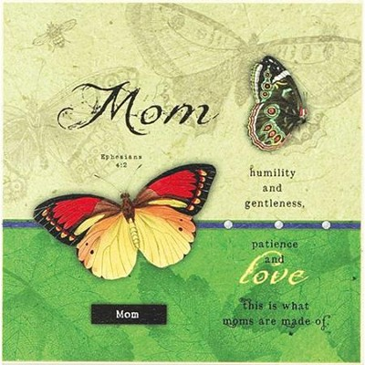 Mom, Humility and Gentleness Plaque  -     By: Tammy Apple