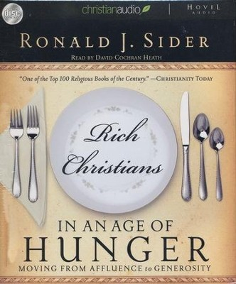 Rich Christians in an Age of Hunger Unabridged Audiobook on CD  -     By: Ron Sider