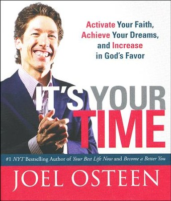 It's Your Time  -     By: Joel Osteen