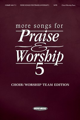 More Songs for Praise & Worship 5 (Choir/Worship Team Edition)  -