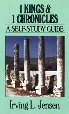 1 Kings & 1 Chronicles: Jensen Bible Self-Study Guide Series  -     By: Irving L. Jensen