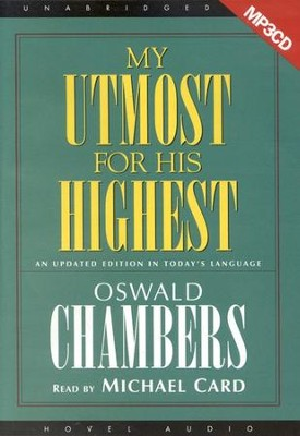 My Utmost for His Highest Unabridged on MP3 CD  -     By: Oswald Chambers