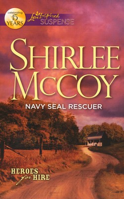 Navy SEAL Rescuer  -     By: Shirlee McCoy
