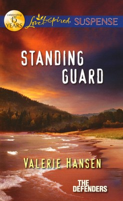 Standing Guard  -     By: Valerie Hansen