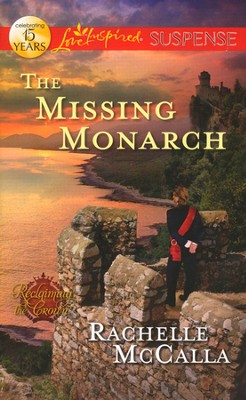 The Missing Monarch  -     By: Rachelle McCalla